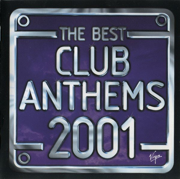 The Best Club Anthems 2001 CD - CDKLASS 002