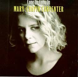 Mary Chapin Carpenter  - Come On Come On CD - 4718982