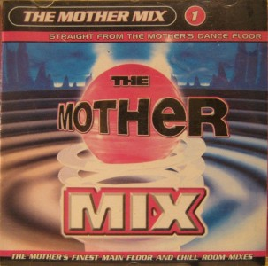 Mother Mix 1 CD - CDRAVE 2