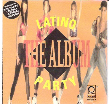 Latino Party: The Album CD - PCD-279-5