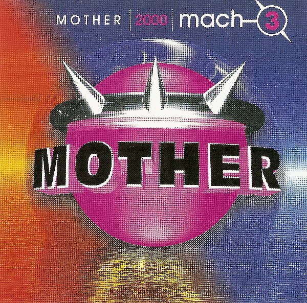 Mother 2000 Mach 3 CD - CDSM 120