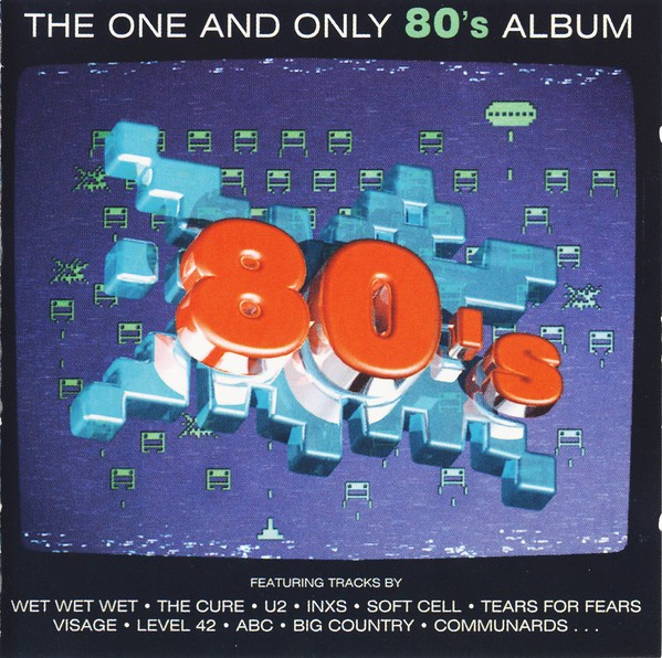 The One And Only 80's Album CD - STARCD 6315