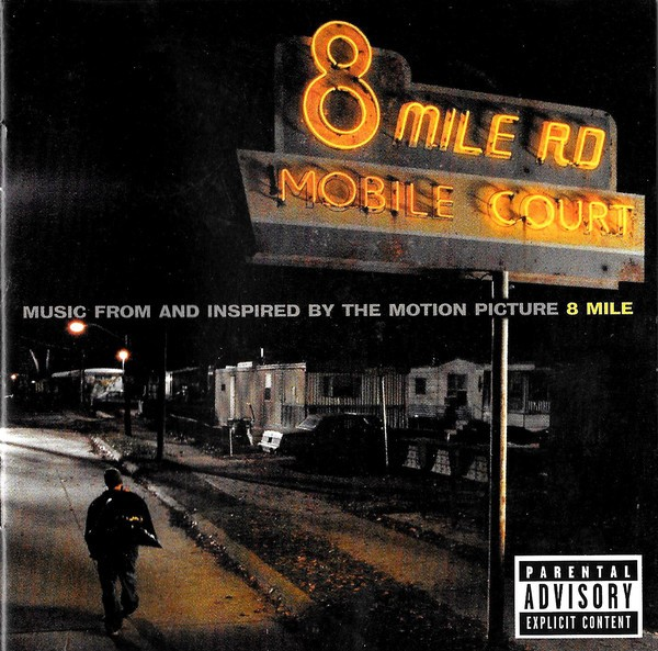8 Mile (Music From And Inspired By The Motion Picture) CD - SSTARCD 6764