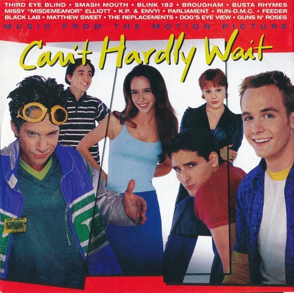 Can't Hardly Wait (Music From The Motion Picture) CD - EKCD 6265