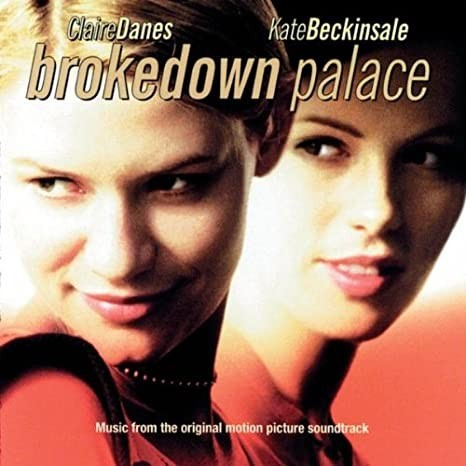 Brokedown Palace (Music From The Original Motion Picture Soundtrack) CD - STARCD 6522