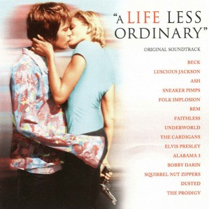 A Life Less Ordinary (Original Soundtrack) CD - 540 837-2