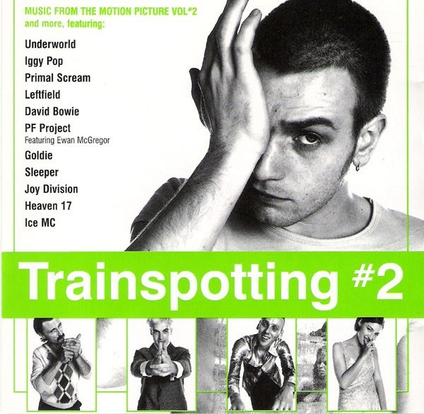 Trainspotting #2 (Music From The Motion Picture Vol 2 And More) CD - CDEMCJ 5723