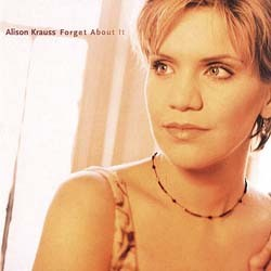 Alison Krauss - Forget About It CD - 00116 6104652