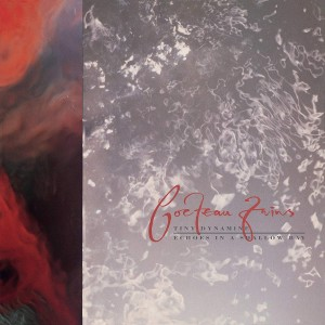 Cocteau Twins - Tiny Dynamine / Echoes In A Shallow Bay VINYL - CAD3510