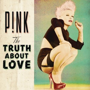 Pink - The Truth About Love VINYL - 88725452421