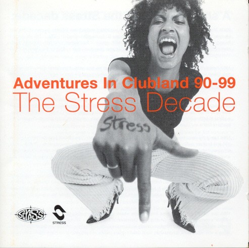 Adventures In CLubland 90-99: The Stress Decade CD - STRDEC 1CD