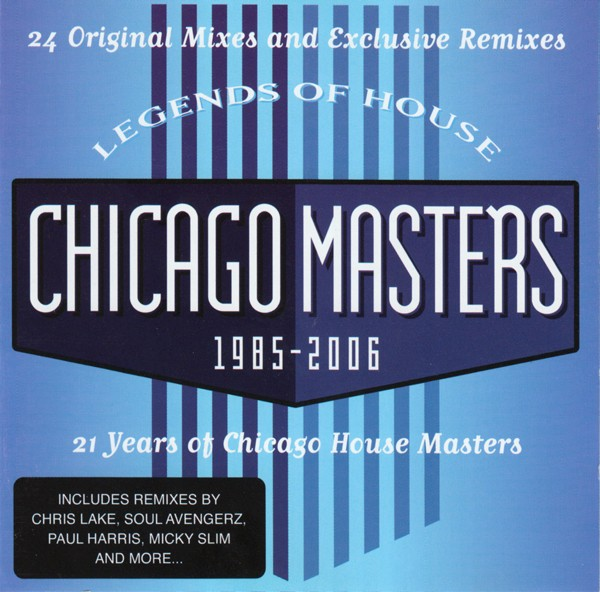 Legends Of House: Chicago Masters 1985 - 2006 CD - CWMCD 002