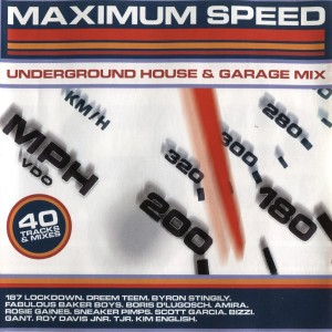 Maximum Speed: Underground House & Garage Mix CD - VTCD173