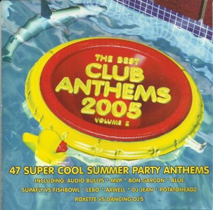 The Best Club Anthems 2005: Volume 2 CD - CDKLASSD 055