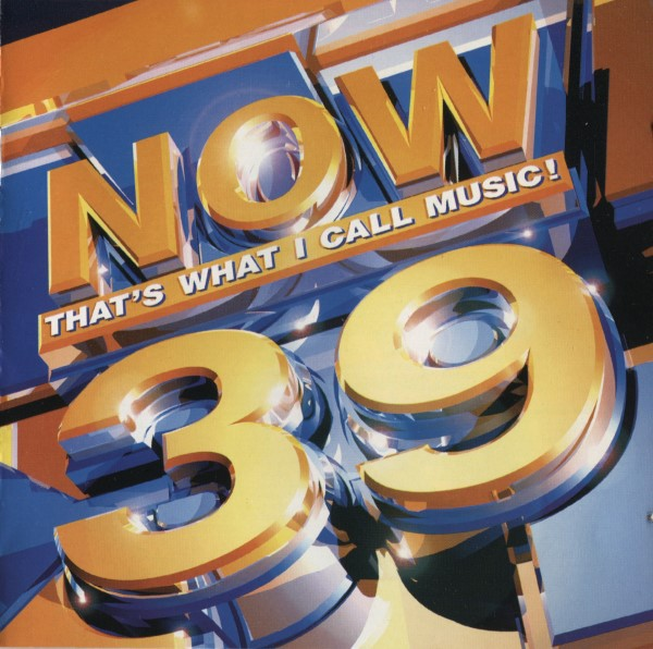 Now That's What I Call Music! 39 (UK) CD - CDNOW 39