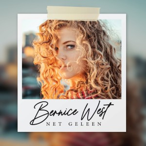 Bernice West - Net Geleen CD - 060250745610