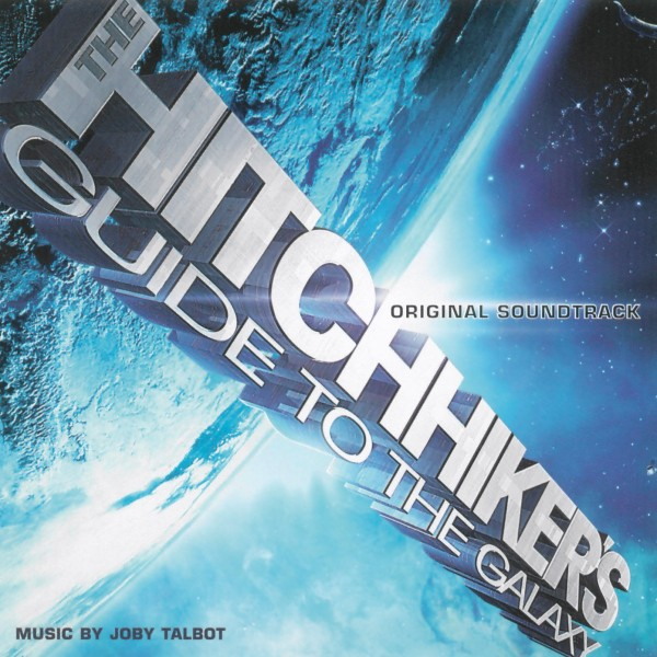 The Hitchhikers Guide To The Galaxy (Original Soundtrack) CD - 5050467831520