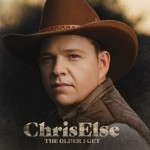 Chris Else - The Older I Get CD - CDJUKE 248