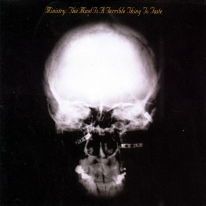 Ministry - The Mind Is a Terrible Thing to Taste CD - 7599260042