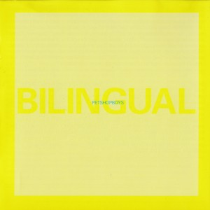 Pet Shop Boys - Bilingual CD - 50999 2682942