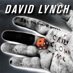 David Lynch - Crazy Clown Time CD - SBESTCD46