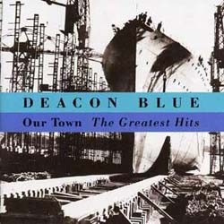 Deacon Blue - Greatest Hits: Our Town CD - 4766422