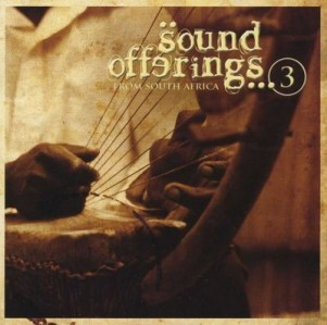 Sound Offerings From South Africa Volume 3 CD - CDREDD 662