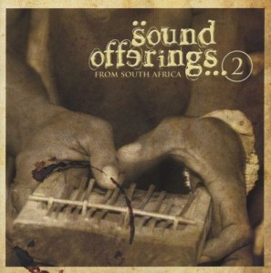 Sound Offerings From South Africa Volume 2 CD - CDREDD 632