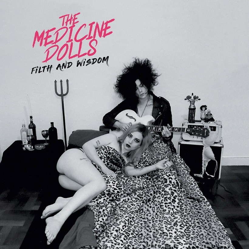 The Medicine Dolls - Filth And Wisdom CD - CDJUST818