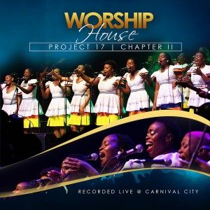 Worship House - Project 17, Chapter II (Recorded Live at Carnival City) CD - WHPCD527