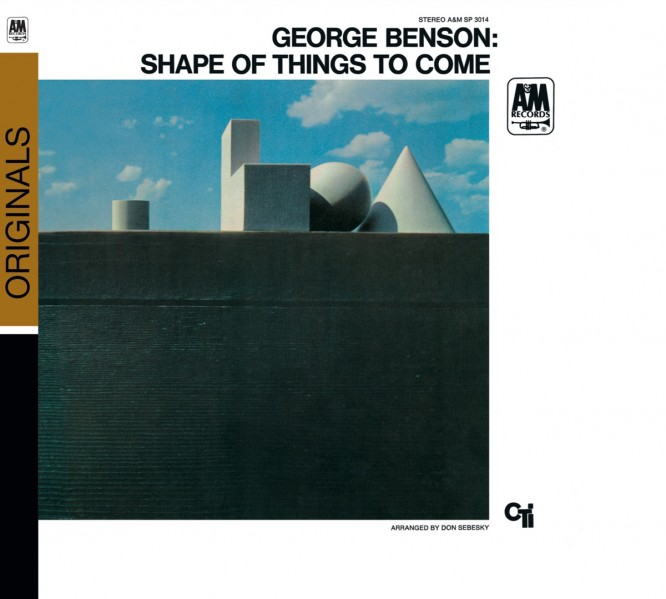 George Benson - The Shape Of Things To Come CD - 060251742667