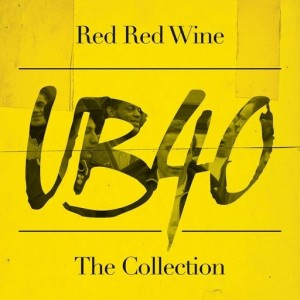 UB40 - Red Red Wine (The Collection) VINYL - 060257765966
