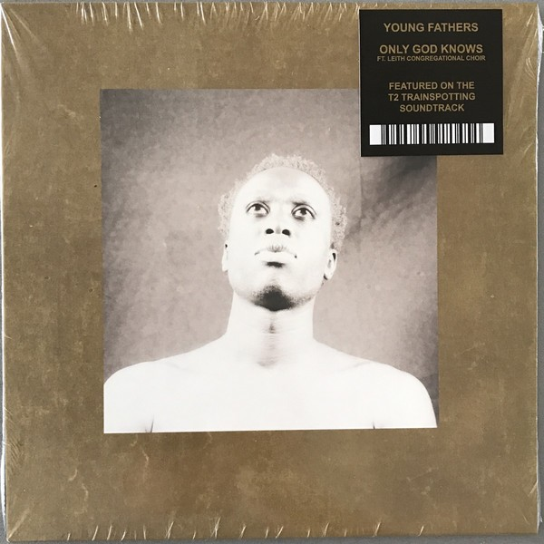 Young Fathers - Only God Knows Ft. Leith Congregational Choir VINYL - BD279