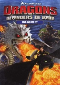 DreamWorks Dragons: Defenders of Berk - Live And Let Fly DVD - 57665 DVDF/1