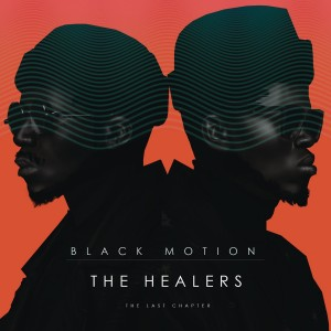 Black Motion - The Healers: The Last Chapter CD - CDSAR029