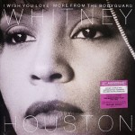 Whitney Houston - I Wish You Love: More From The Bodyguard VINYL - 88985483611