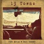 Piet Botha & Jack Hammer - 13 Towns Vol.1 + 2 CD - VONK463