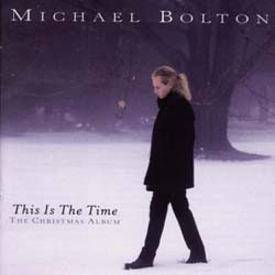 Michael Bolton - The Christmas Album - This Is The Time CD - 4850192
