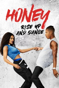 Honey: Rise Up and Dance DVD - 634314 DVDU