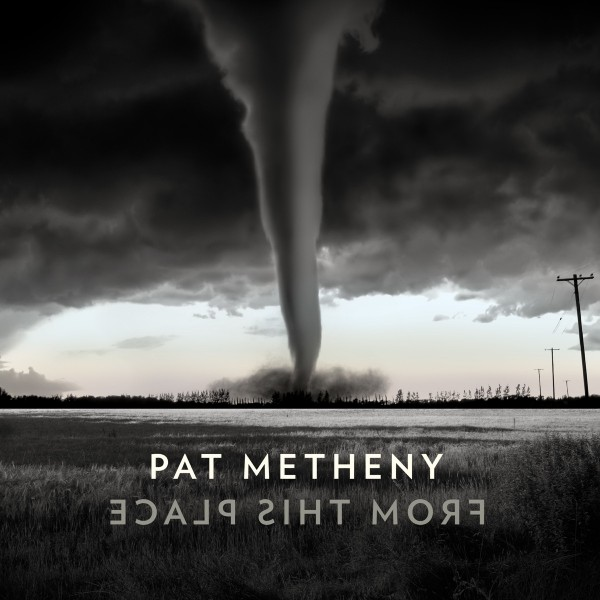 Pat Metheny - From This Place VINYL - 0075597924350
