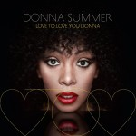 Donna Summer - Love To Love You Donna CD - 06025 3750655