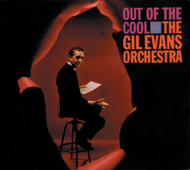 The Gil Evans Orchestra - Out of the Cool VINYL - 60243543963