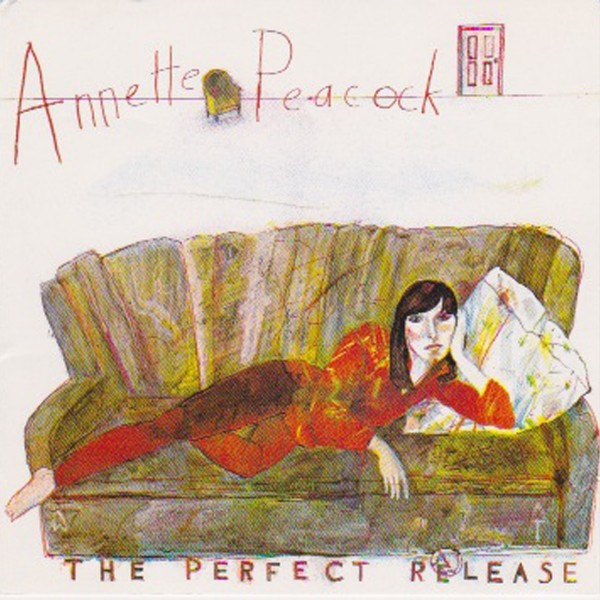 Annette Peacock - The Perfect Release VINYL - LPSUND5590LE