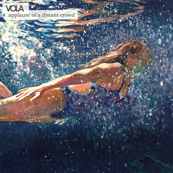 VOLA - Applause of a Distant Crowd VINYL - M755613