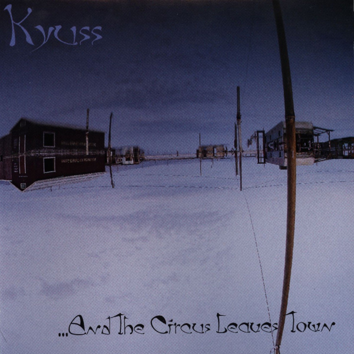 Kyuss - ..And the Circus Leaves Town VINYL - EA61811B