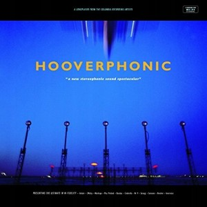 Hooverphonic - A New Stereophonic Sound Spectacular VINYL - MOVLPC365