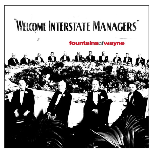 Fountains Of Wayne - Welcome Interstate Managers VINYL - RGM1205