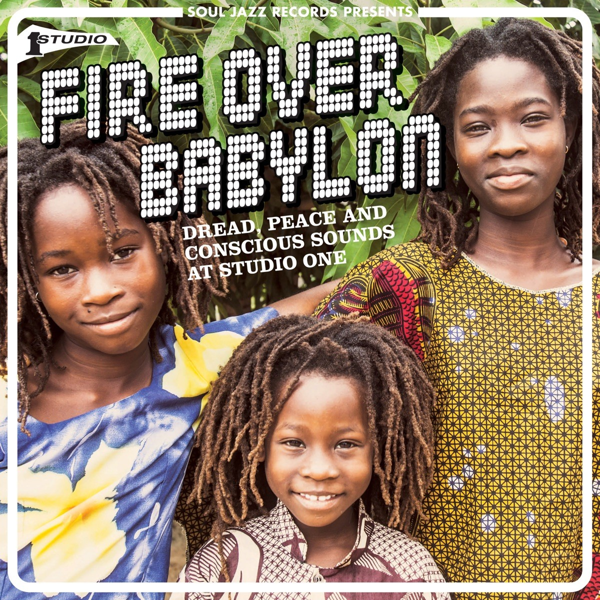 Soul Jazz Records presents Fire Over Babylon: Dread, Peace and Conscious Sounds at Studio One VINYL - SIRLP465
