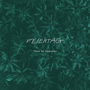 Feiertag - Time to Recover VINYL - SK403LP