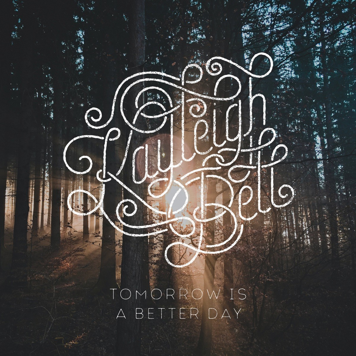 Kayleigh Bell - Tomorrow Is a Better Day CD - STFDCD004